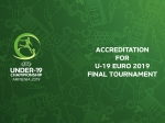 The accrediation for U-19 Euro-2019 officially starts